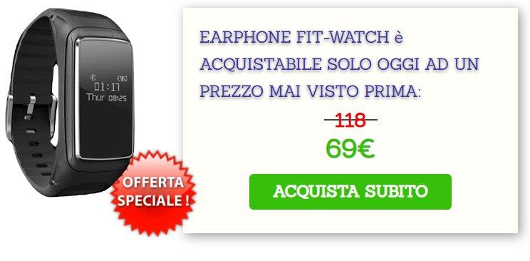 earphone fitwatch prezzo